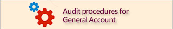 Audit procedures for General Account